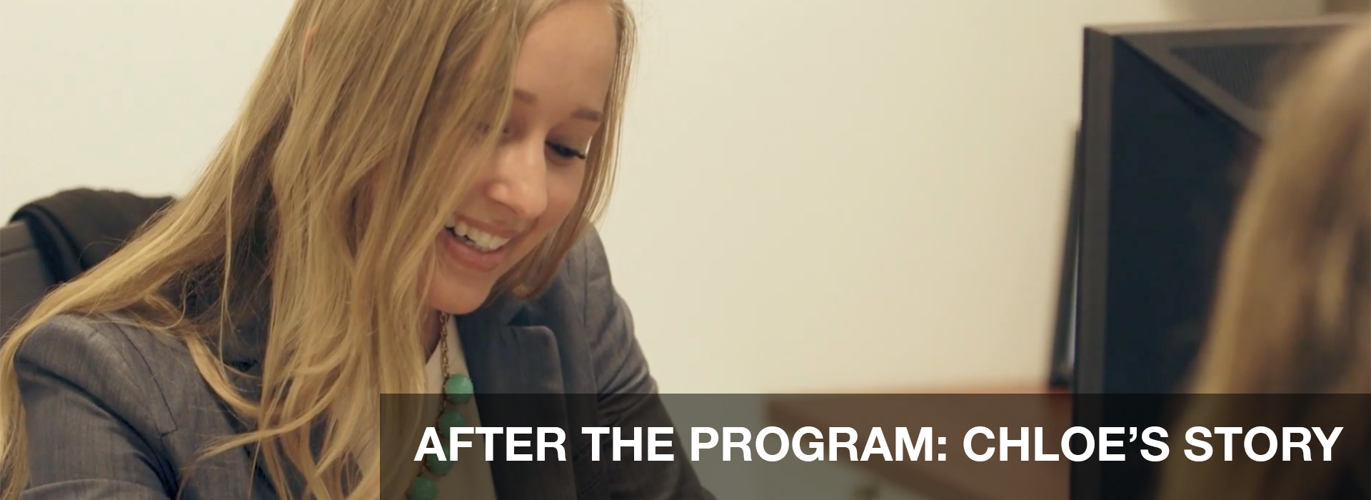 AFTER THE PROGRAM: CHLOE'S STORY