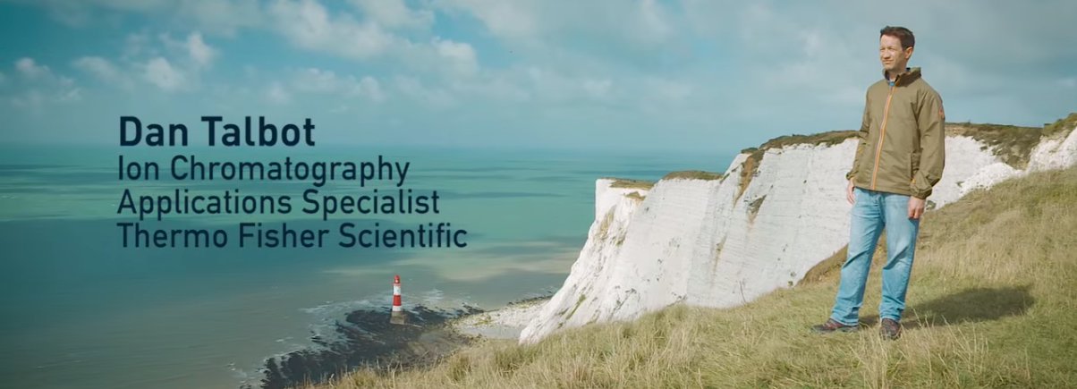 Dan Talbot Ion Chromatography Applications Specialist Thermo Fisher Scientific
