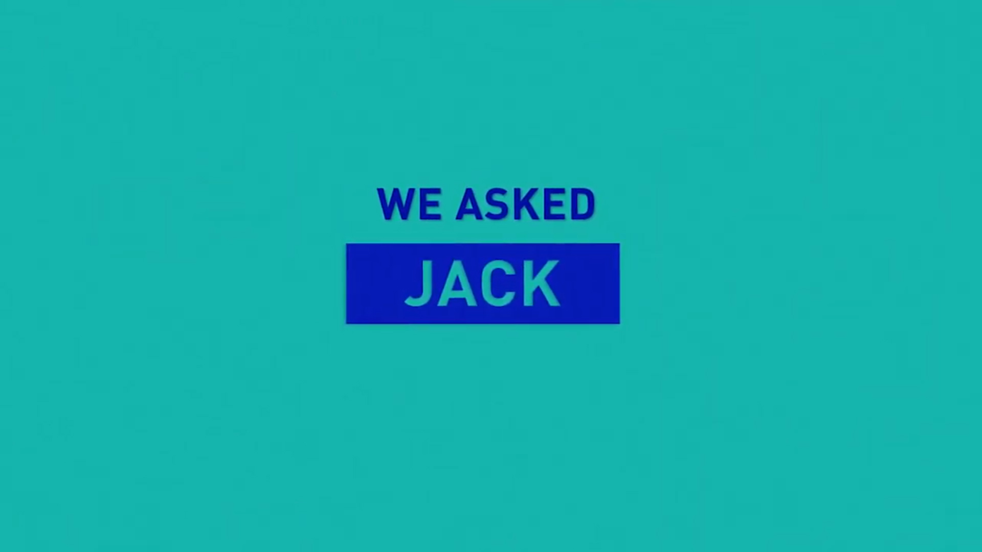 we asked jack splash image