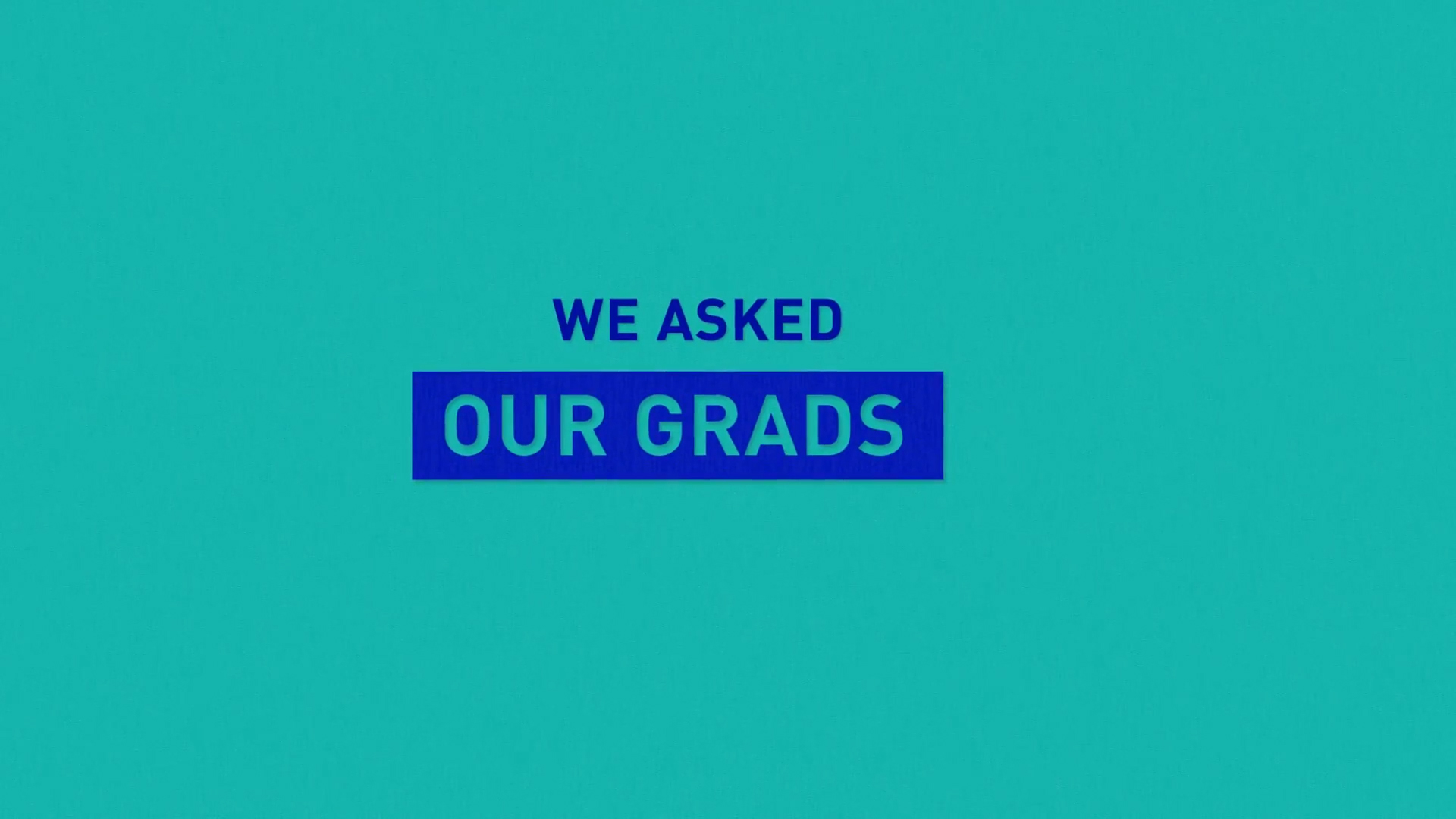 we asked our grads splash image