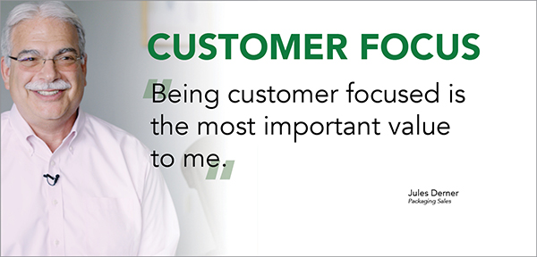 """""""Being customer focused is the most important value to me."""""""